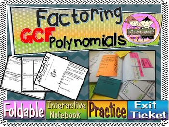 Greatest Common Factor of Polynomials Foldable, INB, Practice, Exit