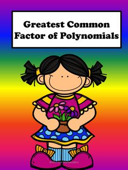 Greatest Common Factor of Polynomials No Prep Lesson