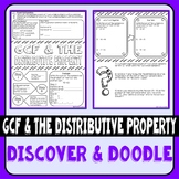Greatest Common Factor & the Distributive Property Discover & Doodle