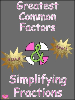 Greatest Common Factors & Simplifying Fractions