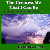 Greatest Me That I Can Be (Teaching Positive Values Through Music) - CD