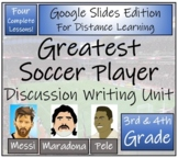 Greatest Soccer Player Opinion Writing Unit Digital & Print   3rd & 4th Grade