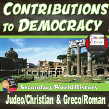 Greco-Roman & Judeo-Christian Contributions to Democracy
