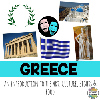 Greece: An Introduction to the Art, Culture, Sights, and Food