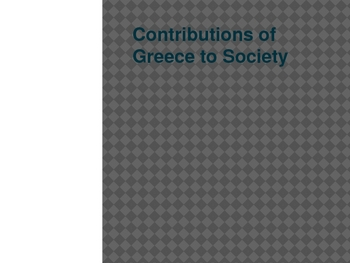 Greece - Contributions to Civilization