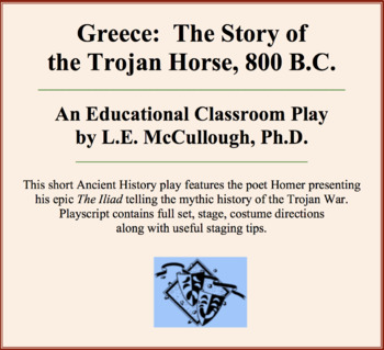 Greece:  The Story of the Trojan Horse, 800 B.C.