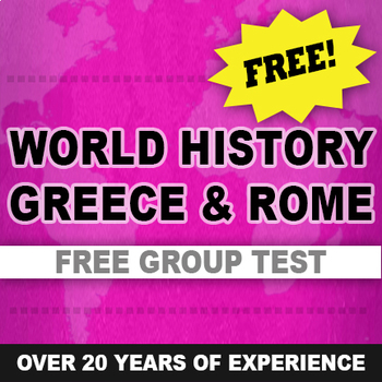 Greece and Rome Test written and group World History Free