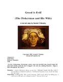 Greed is Evil! - A Short Morality Play