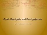 Greek Demigods and Demigoddesses