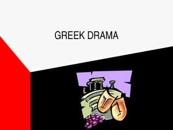 Greek Drama - Introduction to the Theater of Ancient Greece (PowerPoint Notes)