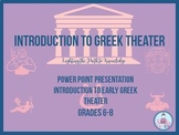 Greek Theater:Power Point Introduction Grades 6-10