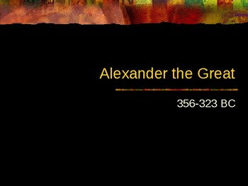 Greek History - Alexander the Great