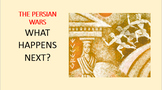 Ancient Greek History:  What Happens Next? - The Persian Wars