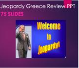 Greek - Jeopardy Review of Greece PPT