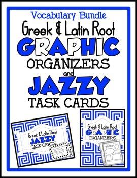 Greek & Latin Root Bundle ~ Graphic Organizers & Task Cards