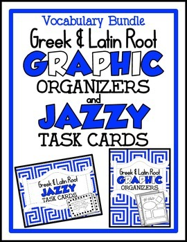 Greek & Latin Root Bundle ~ Graphic Organizers & Task Cards