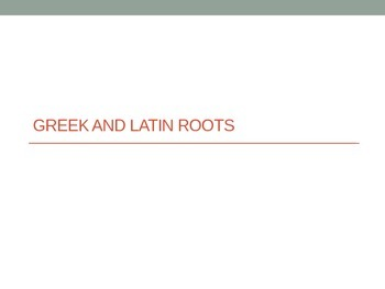Greek Latin Root Words Power Point (Bio Mater Gen Spec)