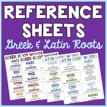 Greek & Latin Root Words: Student Reference Sheets