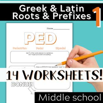 Part 1: Greek & Latin Root Words and Prefixes-Worksheets & Quiz
