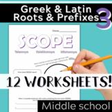 Part 3: Greek & Latin Root Words and Prefixes-Worksheets & Quiz