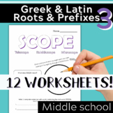 Part 3: Greek & Latin Root Words and Prefixes-Worksheets & Quiz