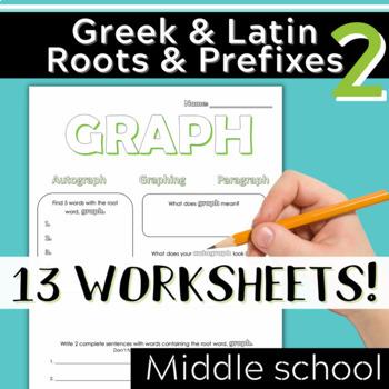 Part 2: Greek & Latin Root Words and Prefixes-Worksheets & Quiz