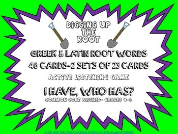 Greek & Latin Roots & Affixes- I Have...Who Has...Class Ac