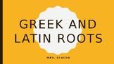 Greek/Latin Roots Powerpoint