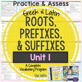 Greek and Latin Roots, Prefixes, & Suffixes Printables: Unit 1