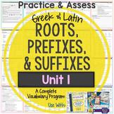 Greek and Latin Roots, Prefixes, & Suffixes Printables: Unit 1