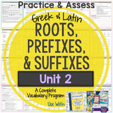 Greek and Latin Roots, Prefixes, and Suffixes Printables: Unit 2