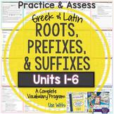 Greek and Latin Roots: Worksheets and Tests Units 1-6 {Huge Bundle}