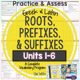 Greek and Latin Roots: Worksheets and Tests Units 1-6 {Huge Bundle}