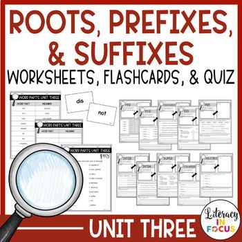 Greek & Latin Roots, Prefixes, & Suffixes Unit 3 Workbook