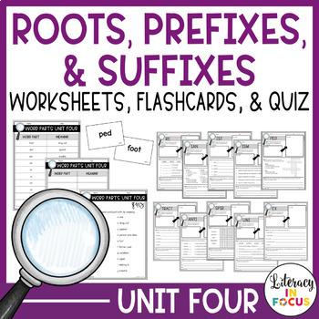 Greek & Latin Roots, Prefixes, & Suffixes Unit 4 Workbook