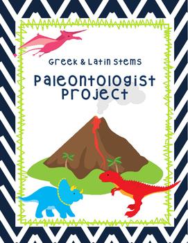 Greek & Latin Stems Paleontologist Project