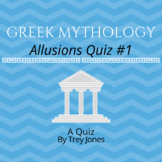Greek Mythology -- Allusions Quiz #1