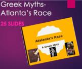 Greek Mythology - Atalanta's Race PPT