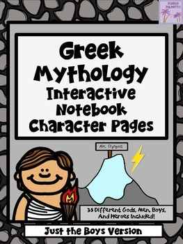 Greek Mythology Characters Interactive Notebook (Just The Boys Version)