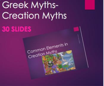 Greek Mythology - Common Elements in Creation Myths PPT
