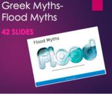 Greek Mythology - Flood Myths PPT