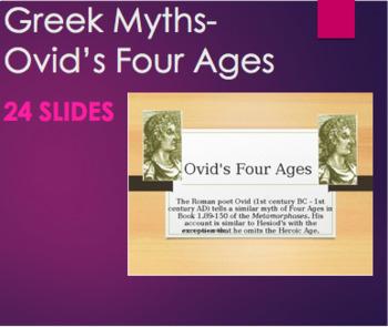 Greek Mythology - Ovid's Four Ages PPT