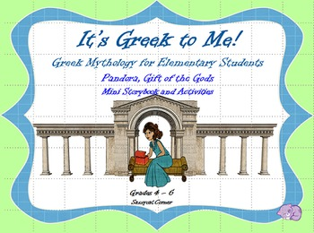 It's Greek to Me! - Pandora, Gift of the Gods - Myths for Elementary Students