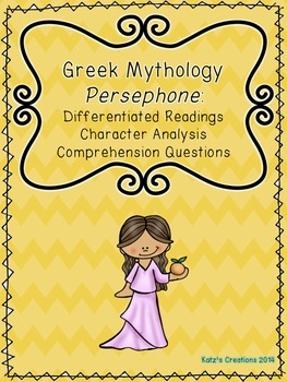 Greek Mythology: Persephone- Differentiated Readings & Com