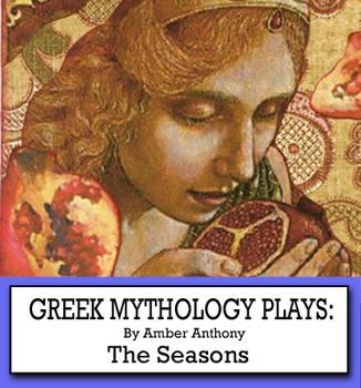 Greek Mythology Plays: The Seasons