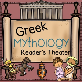 Greek Mythology Reader's Theater