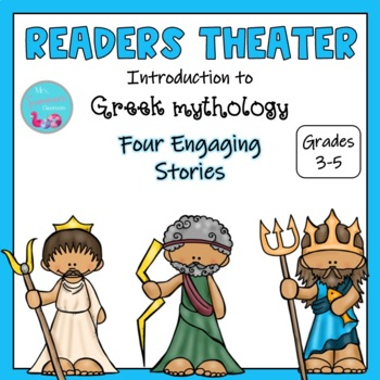 Greek Mythology Readers Theater