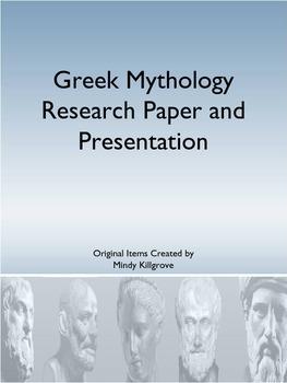 Greek Mythology Research Essay and Presentation