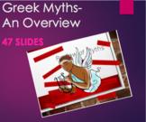 Greek Mythology - Overview/Summary of Myths PPT