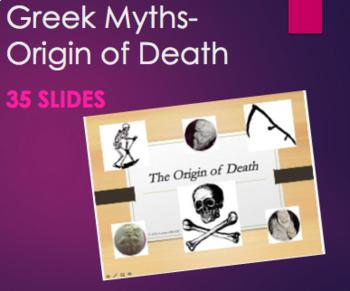Greek Mythology - The Origin of Death PPT